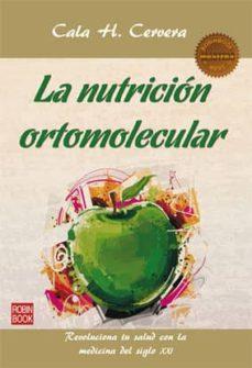 la nutricion ortomolecular-cala h. cervera-9788499173351