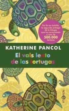 Descargar ebook para ipod touch gratis EL VALS LENTO DE LAS TORTUGAS en español de KATHERINE PANCOL 9788499702551