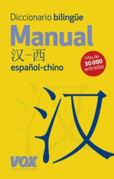 diccionario bilingue. manual chino-español-9788499741451