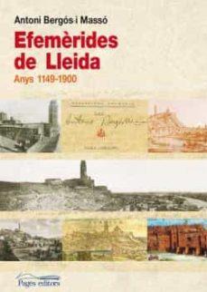 Efemèrides De Lleida Antoni Bergos Masso Comprar Libro 9788499753751