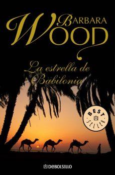 la estrella de babilonia (ebook)-barbara wood-9788499891651