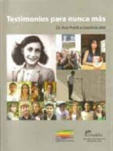Curiouscongress.es Testimonios Para Nunca Mas: De Ana Frank A Nuestros Dias Image