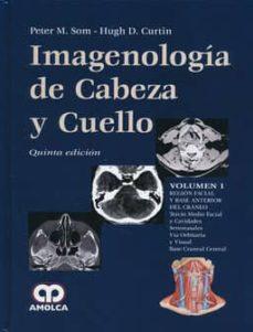 Libros para descargar en línea gratis IMAGENOLOGIA DE CABEZA Y CUELLO (3 VOLS.) (5ª ED.) DJVU