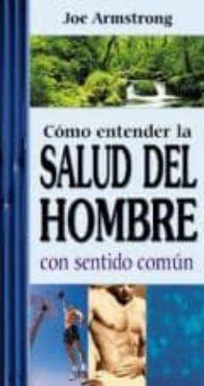 Concursopiedraspreciosas.es Como Entender La Salud Del Hombre Con Sentido Comun Image