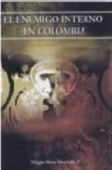Curiouscongress.es El Enemigo Interno En Colombia Image