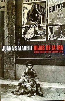 HIJAS DE LA IRA - JUANA SALABERT | Triangledh.org