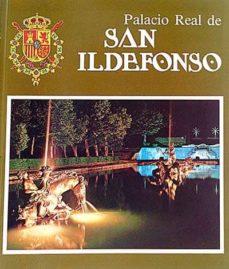 PALACIO REAL DE SAN ILDEFONSO - VVAA | Triangledh.org