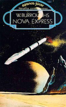 NOVA EXPRESS - WILLIAM S. BURROUGHS |