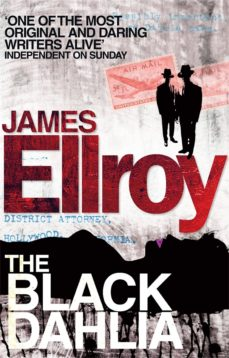 Libros en pdf descarga gratuita THE BLACK DAHLIA en español de JAMES ELLROY RTF MOBI
