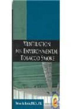 ventilation for environmental tobacco smoke-brian a. rock-9780123708861
