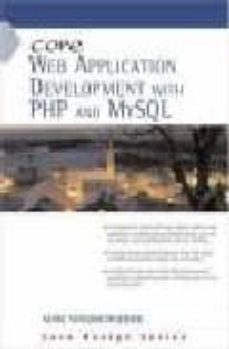 Descargar CORE WEB APPLICATION DEVELOPMENT WITH PHP AND MYSQL gratis pdf - leer online