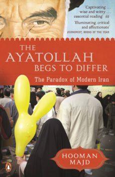 the ayatollah begs to differ (ebook)-hooman majd-9780141978161