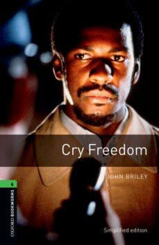 Audiolibros gratuitos para descargar en mp3. OXFORD BOOKWORMS LIBRARY: OXFORD BOOKWORMS STAGE 6: CRY FREEDOM ED 08: 2500 HEADWORDS PDB en español 9780194792561 de