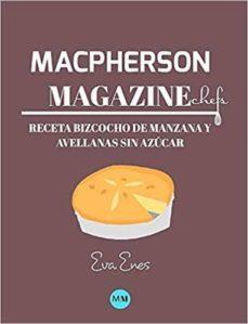 Trailab.it Macpherson Magazine Chef's - Receta Bizcocho De Manzana Y Avellanas Sin Azúcar Image