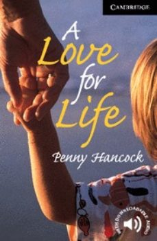 a love for life: level 6-penny hancock-9780521799461