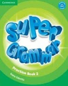 Descargar Ebook mobile gratis SUPER MINDS LEVEL 2 SUPER GRAMMAR BOOK 9781316631461 (Spanish Edition) PDF de VARIOS