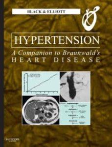 Descargar google book como pdf en línea HYPERTENSION: A COMPANION TO BRAUNWALD S HEART DISEASE (2ND ED.) 9781437727661 de HENRY R. BLACK
