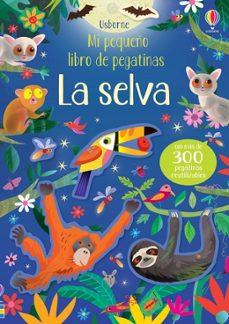 Concursopiedraspreciosas.es La Selva. Mi Pequeño Libro De Pegatinas Image