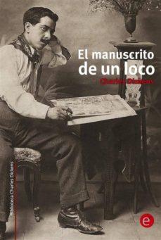 el manuscrito de un loco (ebook)-ruben fresneda romera-charles dickens-9781499110661