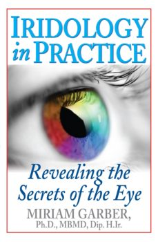 iridology in practice (ebook)-miriam garber-9781591207061