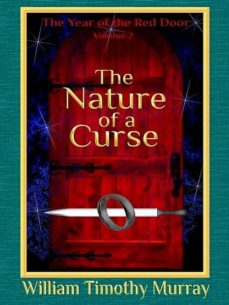 the nature of a curse (ebook)-william timothy murray-9781944320461