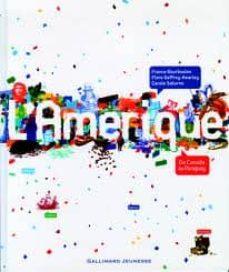 l amerique, du canada au paraguay-france bourboulon-flore geffroy-kearley-9782070633661