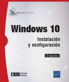Descargar WINDOWS 10: INSTALACION Y CONFIGURACION gratis pdf - leer online