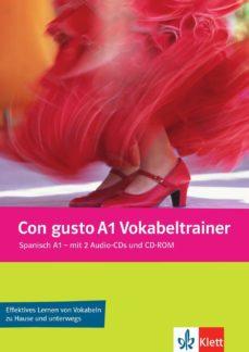 Costosdelaimpunidad.mx Con Gusto A1 Vokabeltrainer. Vokabelheft + 2 Audio-cds + Cd-rom (Pc/mac) (Vocabulario) Image