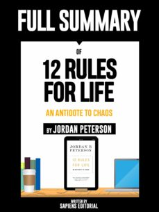 """full summary of """"12 rules for life: an antidote to chaos – by jordan peterson"""" (ebook)-sapiens editorial-sapiens editorial-9783964549761"""