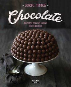 chocolate: recetas con un toque de felicidad-sandra mangas-9788403500761