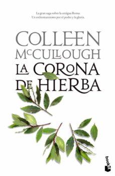 Descargas de libros de audio gratis en mp3 LA CORONA DE HIERBA (SEÑORES DE ROMA 2) 9788408102861