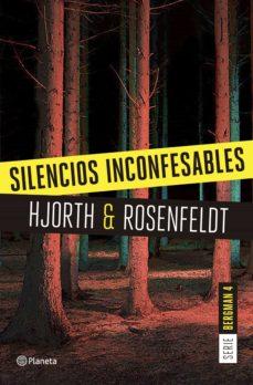 silencios inconfesables (serie bergman 4) (ebook)-michael hjorth-hans rosenfeldt-9788408176961