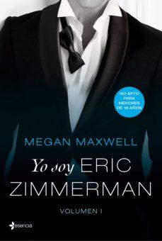 yo soy eric zimmerman, vol. i (ebook)-megan maxwell-9788408179061