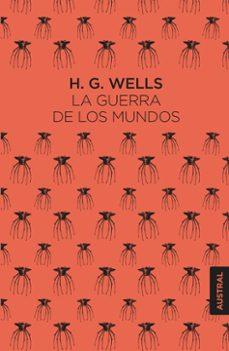 Pdf descargar gratis libros de texto LA GUERRA DE LOS MUNDOS de HERBERT GEORGE WELLS