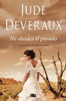 Descargas de libros electrónicos para teléfonos Android NO OLVIDES EL PASADO 9788413140261 (Spanish Edition) PDF RTF