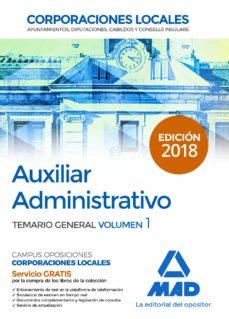 Viamistica.es Auxiliar Administrativo De Corporaciones Locales. Temario General Volumen 1 Image