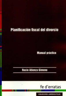 planificación fiscal de divorcio-rocio atienza gimeno-9788415890461