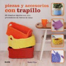 Rapidshare ebooks descargar gratis PIEZAS Y ACCESORIOS CON TRAPILLO in Spanish 9788416138661