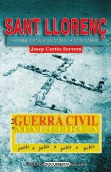 Titantitan.mx La Guerra Civil A Sant Llorenç Des Cardassar: Republicans A Sa Coma I A Son Carrio Image