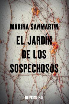 Descarga gratuita de libros electrónicos de libros de texto. EL JARDÍN DE LOS SOSPECHOSOS de MARINA SANMARTÍN FB2 MOBI PDF (Spanish Edition) 9788416223961