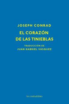 Descargar libros de epub en línea gratis EL CORAZON DE LAS TINIEBLAS en español de JOSEPH CONRAD 9788416259861 RTF CHM