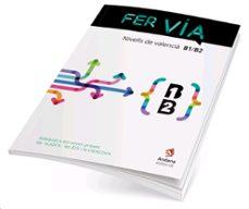 Descargas de audio gratuitas de libros FER VIA B1-B2 9788416394661 en español PDF de
