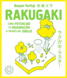 rakugaki: como potenciar tu imaginacion a traves del dibujo-bunpei yorifuji-9788417059361