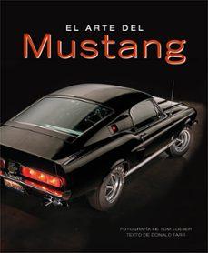 Audiolibros gratuitos para descargar en zune EL ARTE DEL MUSTANG de DONALD FARR (Spanish Edition) PDF iBook MOBI 9788417452261