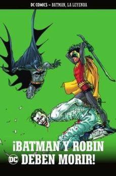 Descargar libros en línea gratis para leer BATMAN, LA LEYENDA Nº 22: ¡BATMAN Y ROBIN DEBEN MORIR! 9788418026461