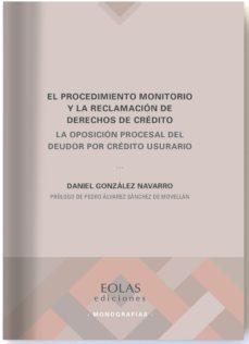 Descarga gratuita de libros de ordenador. EL PROCEDIMIENTO MONITORIO Y LA RECLAMACIÓN DE DERECHOS DE CREDIT O 9788418079061