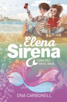 Viamistica.es Como Pez En El Agua (Serie Elena Sirena 3) Image
