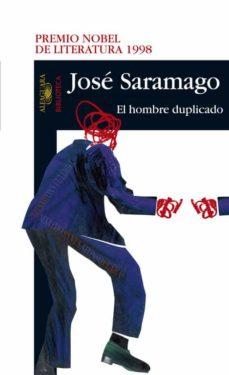 Pdf descargas de libros electrónicos gratis EL HOMBRE DUPLICADO de JOSE SARAMAGO FB2 ePub RTF 9788420465661
