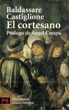 Descarga gratuita de libros electrónicos en torrent EL CORTESANO 9788420649061