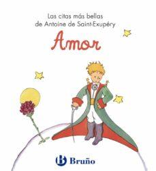 amor (el principito)-antoine de saint-exupery-9788421686461